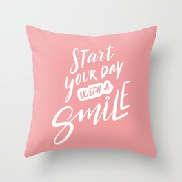 Start Your Day with a Smile Throw Pillow