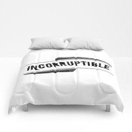 Incorruptible Comforters