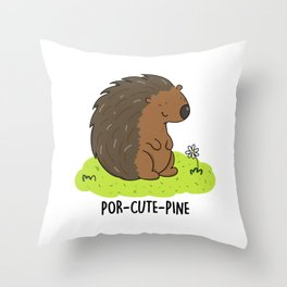 Por-cute-pine Cute Porcupine Pun Throw Pillow
