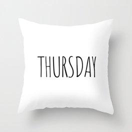 Thursday Throw Pillow