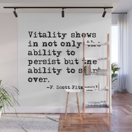 The ability to start over - F. Scott Fitzgerald quote Wall Mural