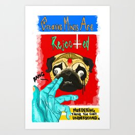 Pugs Are Ferocious Thugs Art Print