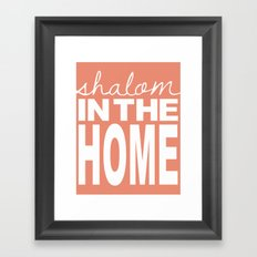 Shalom in the Home, salmon Framed Art Print