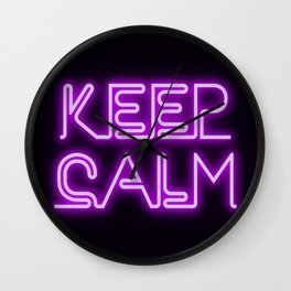Keep calm neon style Wall Clock
