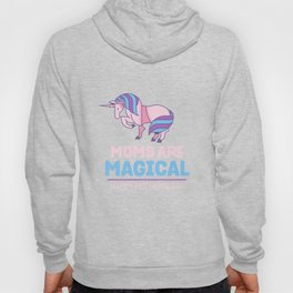 Moms Are Magical With Unicorn Happy Mother's Day Hoody
