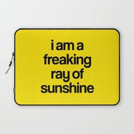 i am a freaking ray of sunshine Laptop Sleeve