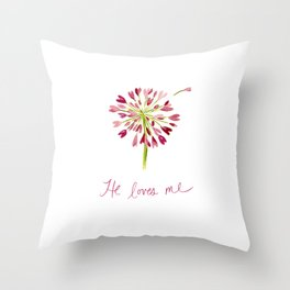 He Loves me! Throw Pillow