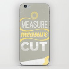 Measure Twice Cut Once iPhone & iPod Skin