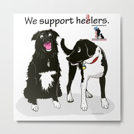 We Support Healers Metal Print