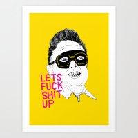 boneface Art Prints featuring F*ck Sh*t Up by boneface