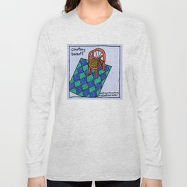 Sometimes I Sit and Think, and Sometimes I Just Sit Long Sleeve T-shirt