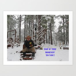 Top o' the Mornin' to you Art Print