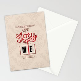 Life Is A Story About Me Stationery Cards