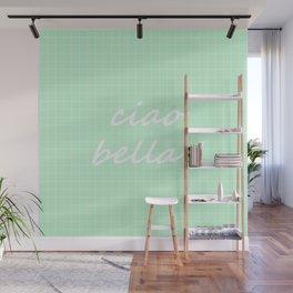 Ciao Bella! - mint green Wall Mural
