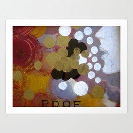 POOF Art Print