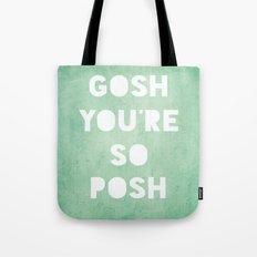 Gosh (Posh) Tote Bag