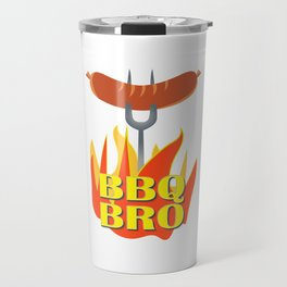 BBQ Bro Your Grill Party Bestie Travel Mug