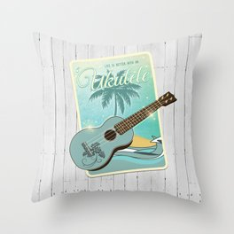 Life is better with an ukulele Throw Pillow