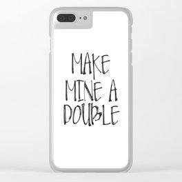 Make Mine A Double, Bar Print, Bar Poster, Bar Printable, Bar Wall Decor Clear iPhone Case