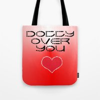 gift card Tote Bags featuring VALENTINES DAY CARD OR GIFT - DOTTY OVER YOU! by ©2012