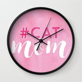 #CAT mom Wall Clock