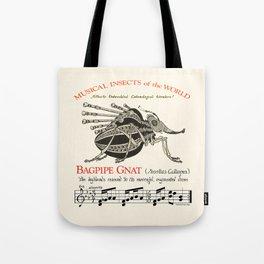 BAGPIPE GNAT  Musettas Calliopus   Tote Bag