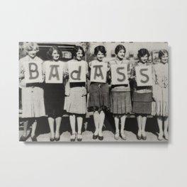 Badass Sorority Sisters vintage black and white humorous photograph Metal Print