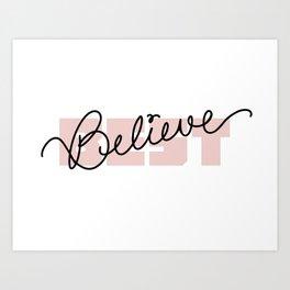 Best Believe Art Print