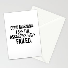 I see the assassins have failed quote Stationery Cards