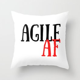 Scrum Agile AF Funny Scrum Throw Pillow