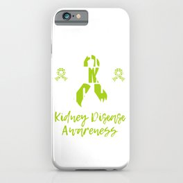 His Fight Is My Fight Kidney Disease Raise Awareness Support On Kidney Disease Fighter T-shirt iPhone Case