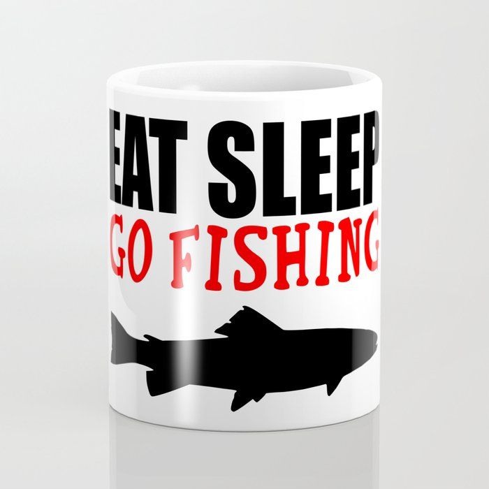 eat sleep go fishing Coffee Mug