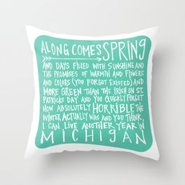 Along Comes Spring - Handwritten Poem Throw Pillow