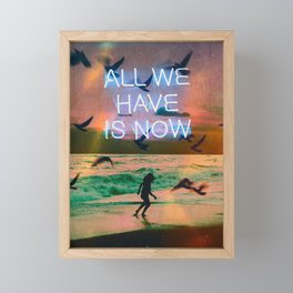 All We Have Framed Mini Art Print