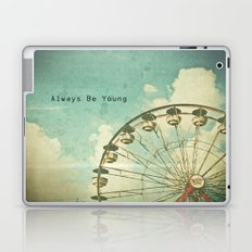Always Be Young Laptop & iPad Skin