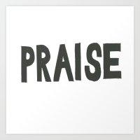 Praise  Art Print