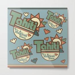 Tahiti Metal Print