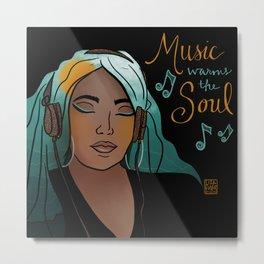 Music Warms the Soul Metal Print