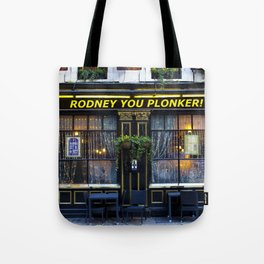 Rodney's pub Tote Bag