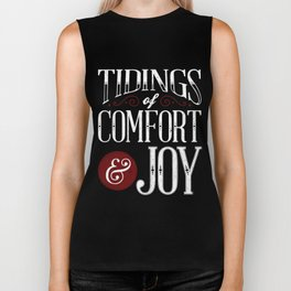 Tidings of Comfort & Joy Biker Tank