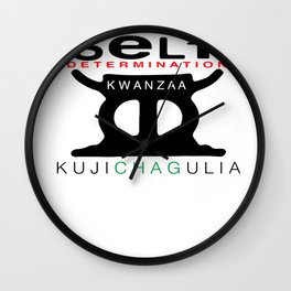 KUJICHAGULIA = SELF DETERMINATION Wall Clock