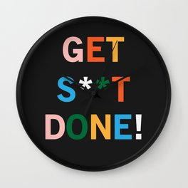 Get S**t Done Wall Clock