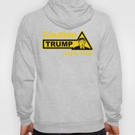 Caution - Trump Hoody