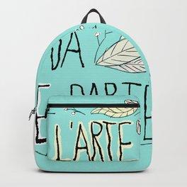 Impara l'Arte e Metilla da Qualche Parte Backpack