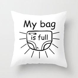 My Bag Is Full, Baby Diaper, Gamer Gift, Video Game, Gaming Throw Pillow