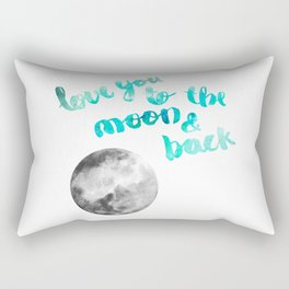 "SEA GREEN ""LOVE YOU TO THE MOON AND BACK"" QUOTE + MOON Rectangular Pillow"