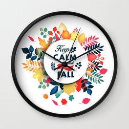 Keep Calm and enjoy the fall floral wreath Wall Clock