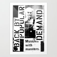 Muscles on Demand (B&W)2 Art Print