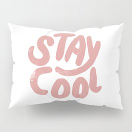 Stay Cool Vintage Pink Pillow Sham