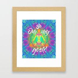 OM My Gosh! Framed Art Print